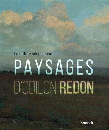 Paysages d'Odilon Redon: Nature silencieuse par Collectif