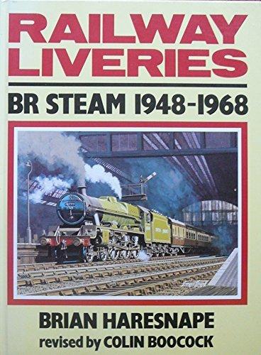 Railway Liveries: British Rail Steam, 1948-68 by C.P. Boocock (1989-11-24)