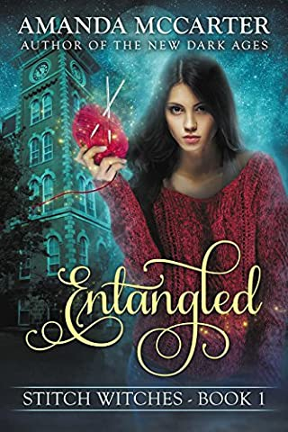 Entangled (Stitch Witches Book 1)