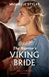 The Warrior's Viking Bride (Mills & Boon Historical)