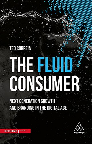 the-fluid-consumer-next-generation-growth-and-branding-in-the-digital-age