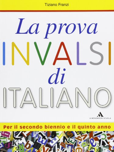 La prova INVALSI di italiano - Volume per lo studente La prova INVALSI di italiano – Volume per lo studente 51UgNasZEyL