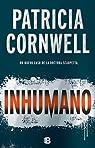 Inhumano par Cornwell
