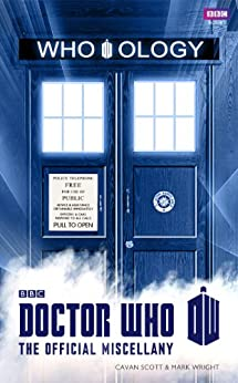 Doctor Who: Who-ology par [Scott, Cavan, Wright, Mark]