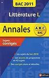 Littérature terminale L : Sujets corrigés by Sylvia Roustant (2010-08-20)
