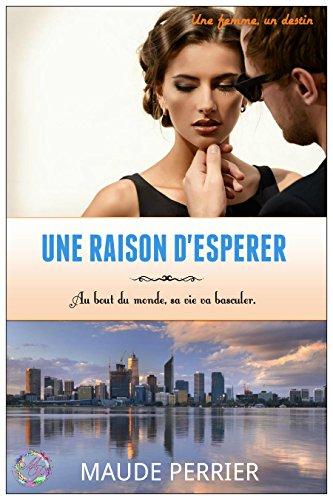 une-raison-desperer-french-edition