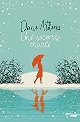 Une seconde chance (ROMANS) (French Edition)