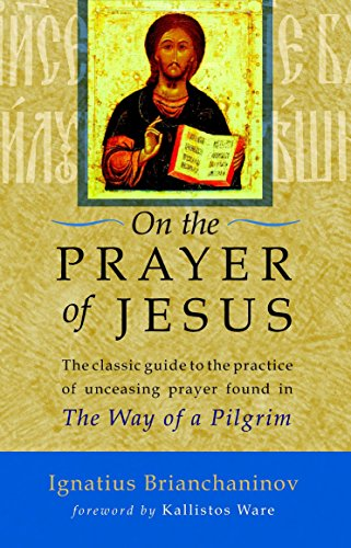 On the Prayer of Jesus por Ignatius Brianchaninov