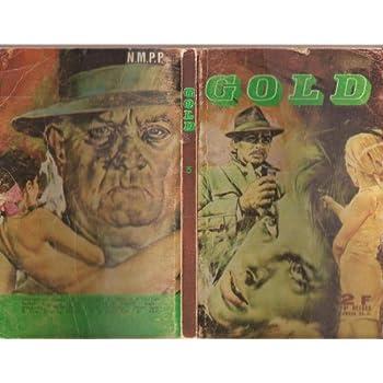 GOLD N° 5 BD petit format - Les Irréductibles : Whisky mortel (Eliot Ness)