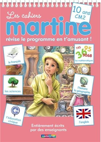 Les cahiers Martine CM2 : Révise le programme en t'amusant !