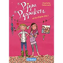 Pippa Pepperkorn, Tome 3 : Pippa Pepperkorn et la chipie chic