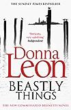 Beastly Things: (Brunetti 21) (Commissario Brunetti)