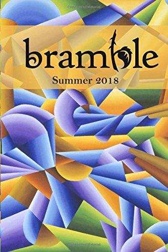 Bramble: Summer 2018   Guest Editor David Southward: Volume 7 por Wisconsin Fellowship of Poets