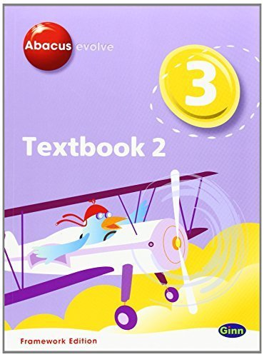 Abacus Evolve Year 3/P4: Textbook 2 Framework Edition usato  Spedito ovunque in Italia