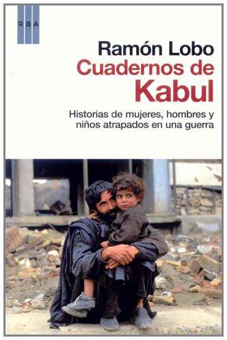 Los cuadernos de kabul (OTROS NO FICCIÓN)
