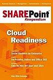SharePoint Kompendium: Band 1: Cloud Readiness