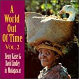 A World Out of Time: Henry Kaiser & David Lindley in...