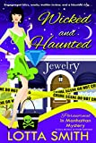 Wicked and Haunted (Paranormal in Manhattan Mystery: A Cozy Mystery Book 6) (English Edition)