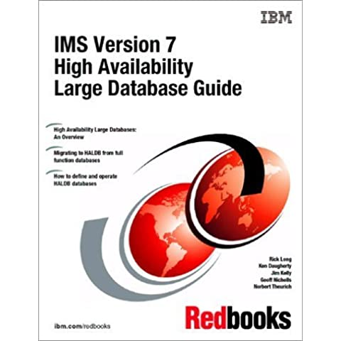 Ims Version 7 High Availability Large Database Guide (Ibm Redbooks) by IBM Redbooks (2000) Paperback