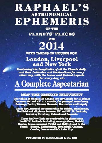 Ephemérides De Raphael 2014 (Raphael's Astronomical Ephemeris of the Planet's Places)