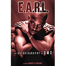 E.A.R.L. The Autobiography of DMX