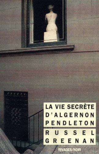 La vie secrète d'Algernon Pendleton