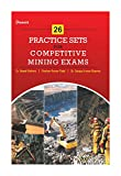 26 Practice Sets for Competitive Mining Exams