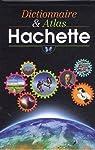 Dictionnaire et Atlas Hachette : Edition illustrée par Mével