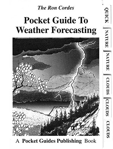 Pocket Guide to Weather Forecasting (PVC Pocket Guides) por Ron Cordes