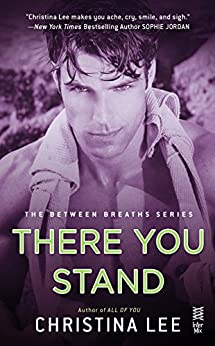 There You Stand: Between Breaths by [Lee, Christina]