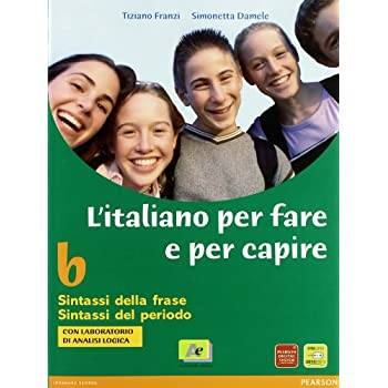 L'italiano Per Fare E Per Capire. Per La Scuola Media: 2