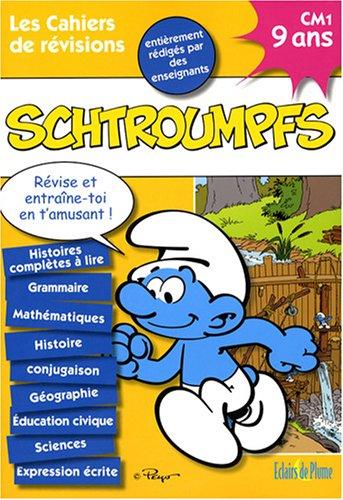 Les Cahiers de Vacances Schtroumpfs CM1 : 9 Ans