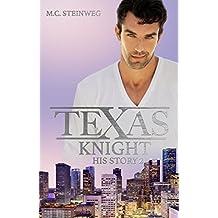 Texas Knight - His Story 2