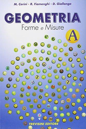 Geometria forme e misure. Vol. A-B-C. Per la Scuola media. Con espansione online