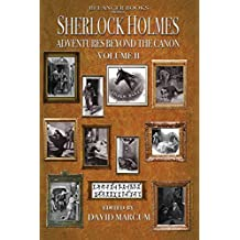 Sherlock Holmes: Adventures Beyond the Canon