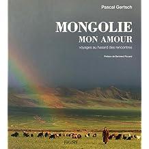 Mongolie mon amour