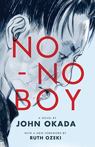 No-No Boy (Classics of Asian American Literature) por John Okada