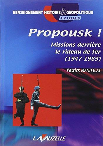 Propousk ! Missions derrière le rideau de fer (19...