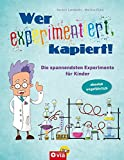 Wer experimentiert
