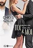 Toi (Mon Ex, Ton Ex) & Moi
