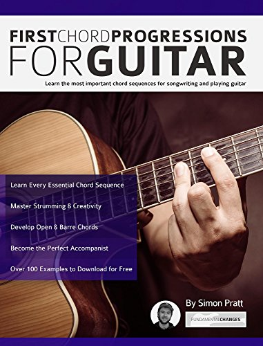 First Chord Progressions for Guitar: Learn the most important ...