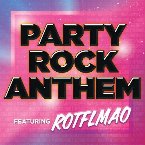 Party Rock Anthem (Feat Rotflmao) - Single