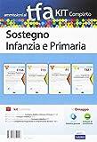 TFA sostegno infanzia e primaria. Eserciziario commentato sostegno didattico infanzia e primaria (E13A)+Manuale di sostegno didattico (T13)+Tracce ... dei testi (T&E1). Con software di simulazione