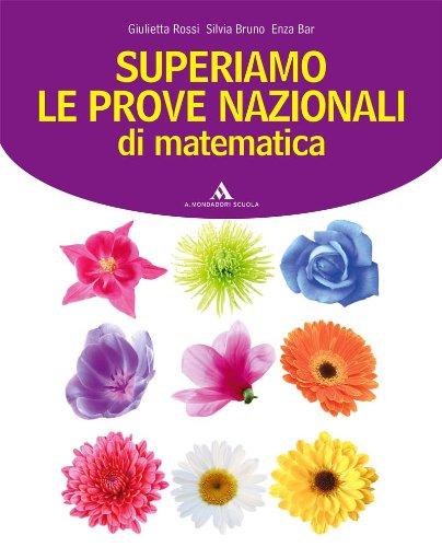 Superiamo le prove nazionali di matematica. Per la Scuola media
