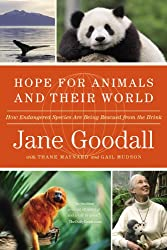 Hope for Animals and Their World: How Endangered Species Are Being Rescued from the Brink (Grand Central Publishing) (Paperback) - Common