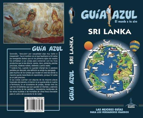 Sri Lanka: GUÍA AZUL Sri Lanka por Luis Coarasa y Juana Barcelo Luis Mazarrasa