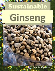 Sustainable Ginseng (English Edition)