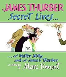 Secret Lives of Walter Mitty and of James Thurber (Wonderfully Illustrated Short Pieces) by James Thurber (2006-04-11)