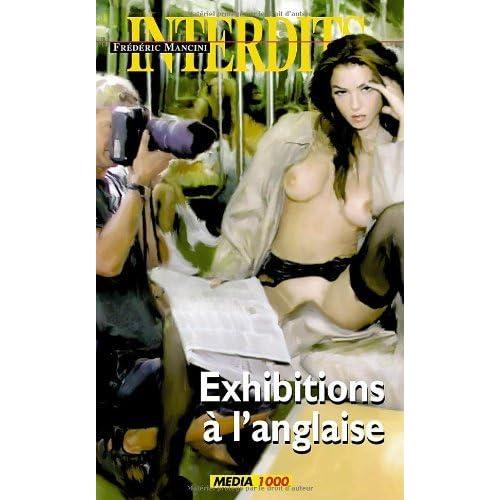 Exhibitions à l'anglaise (Les Interdits t. 349)