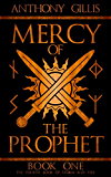 Mercy of the Prophet: Book One (Storm and Fire 4)